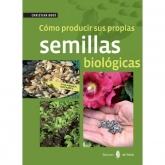 Cómo producir sus propias semillas biológicas