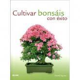 Cultivar Bonsáis con éxito