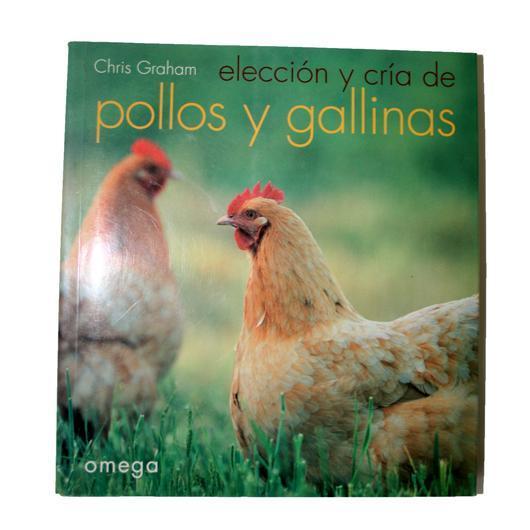 Elección y cría de pollos y gallinas
