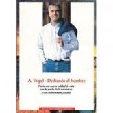 A. Vogel - Dedicado al Hombre