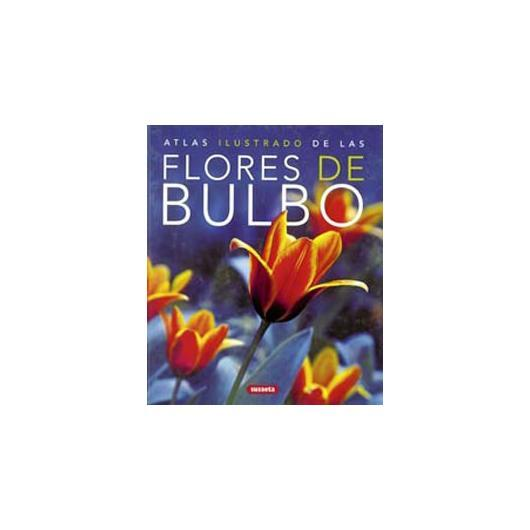 Atlas ilustrado Flores de Bulbo