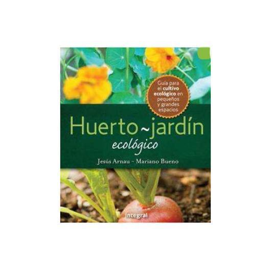 Huerto - Jardín ecológico