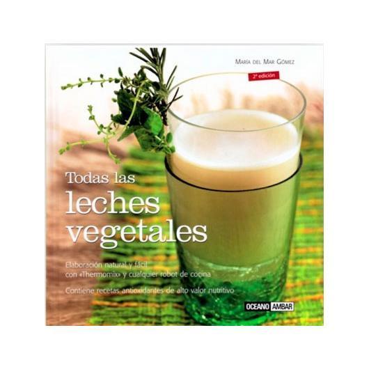 Todas las leches vegetales
