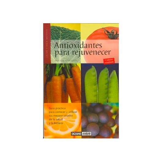 Antioxidantes para rejuvenecer