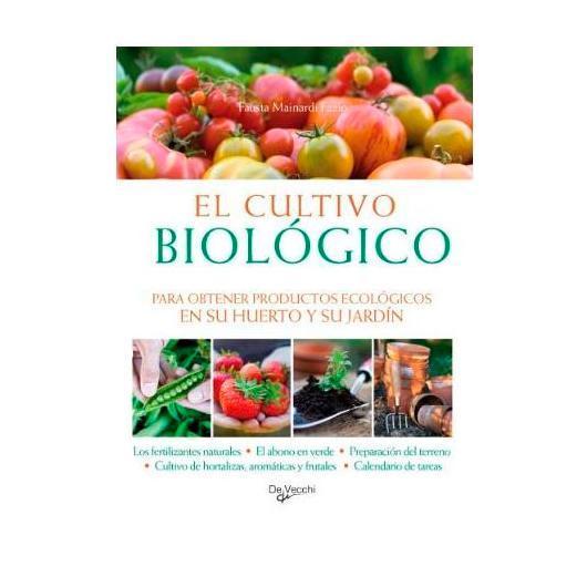 El cultivo biológico