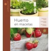 Huerto en macetas (jardinería fácil)