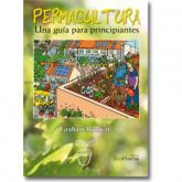 Permacultura: Una guía para principiantes