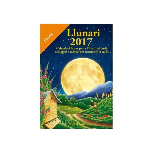 Calendari Llunar 2017 (Llunari) Ed Català