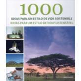 1000 ideas para un estilo de vida sostenible