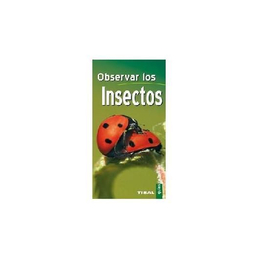 Guía de bolsillo:  Observar los insectos