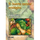 El huerto escolar ecológico