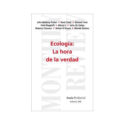 Ecología: la hora de la verdad