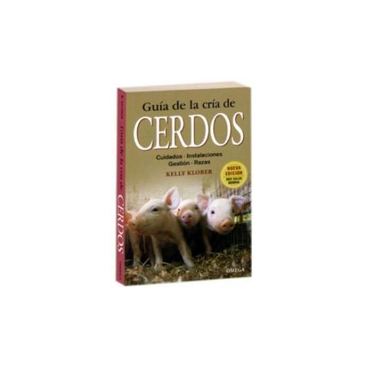 Guía de la Cría de Cerdos