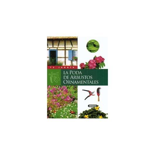 La Poda de Arbustos Ornamentales