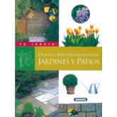Diseño y aprovechamiento de jardines y patios