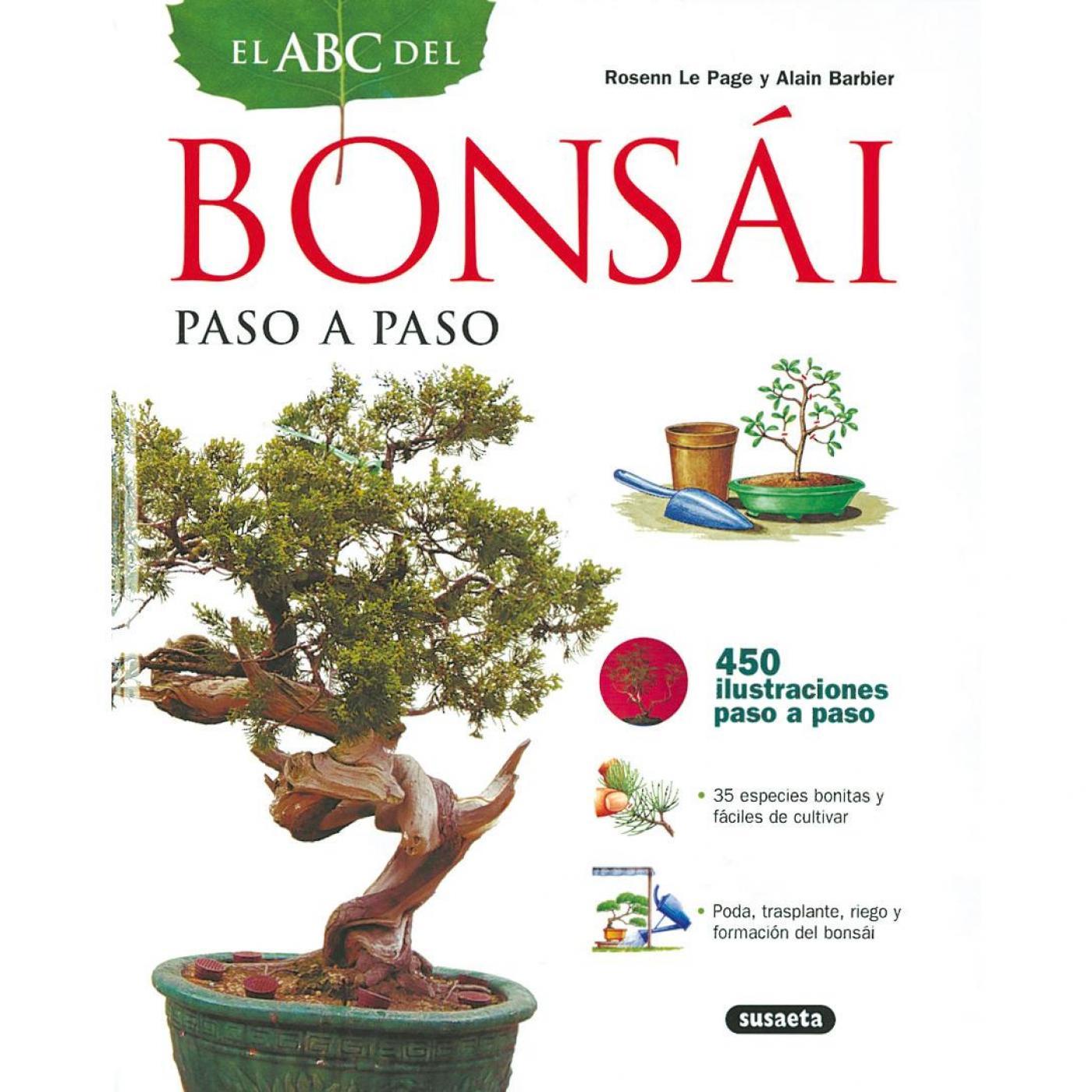 El abc del bons i paso a paso por 14 95 en planeta huerto - Libros de bonsais ...